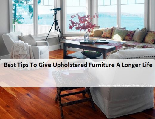 Best Tips To Give Upholstered Furniture A Longer Life